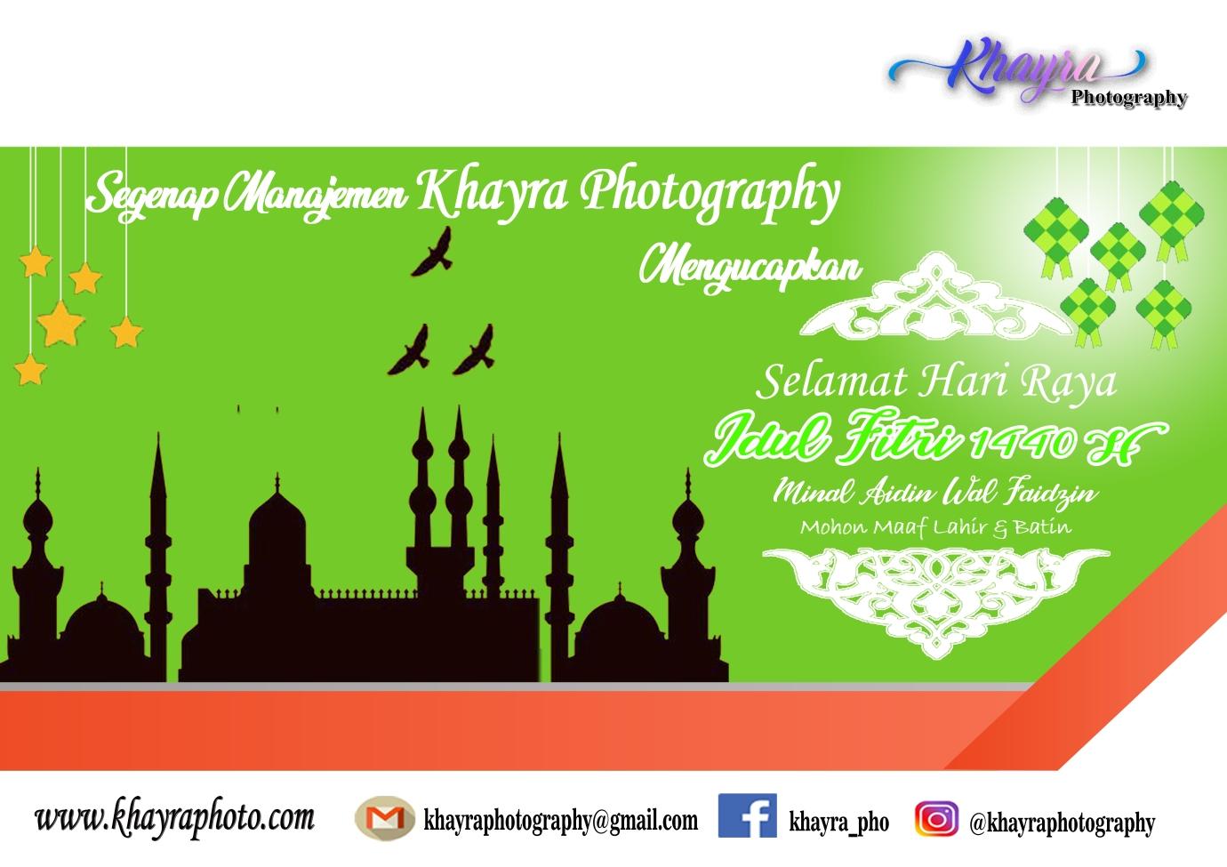 Ucapan Selamat Idul Fitri 1440 H Khayra Photography